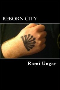 Reborn City, my very first published novel.