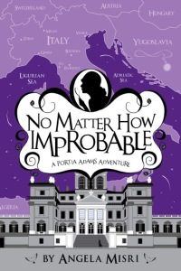 """No Matter How Improbable"" by Angela Misri"