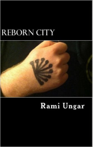 Reborn City, my first published novel